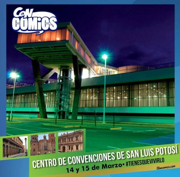 ConComics San Luis Potosí 2015 @ Centro de Convenciones en San Luis Potosí    San Luis Potosí   San Luis Potosí   México