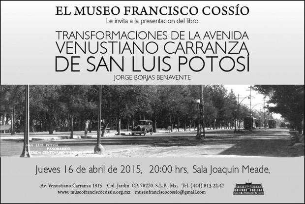 Transformaciones de la avenida Venustiano Carranza de SLP @ Museo Francisco Cossío