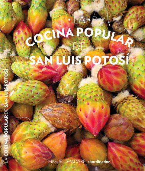 Editar n el libro la cocina popular de san luis potos for La cocina popular