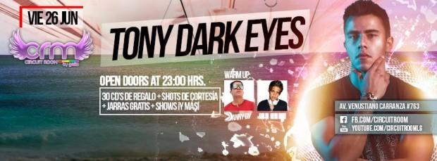 Tony Dark Eyes @ Greeko VIP | San Luis Potosí | San Luis Potosí | México