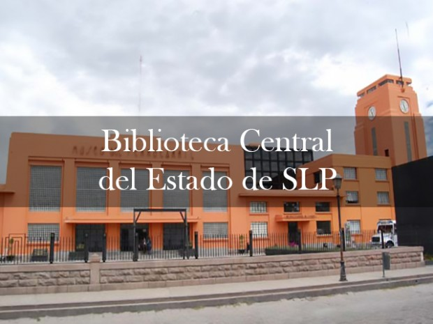 Biblioteca Central del Estado de SLP