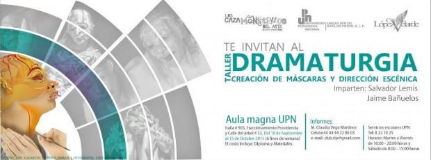 Taller de Dramaturgia,Creación de Máscaras y Dirección Escénica con base en el Texto La Zapatera Prodigiosa de Lorca