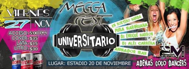 Mega Fest Universitario @ Estadio 20 de Noviembre