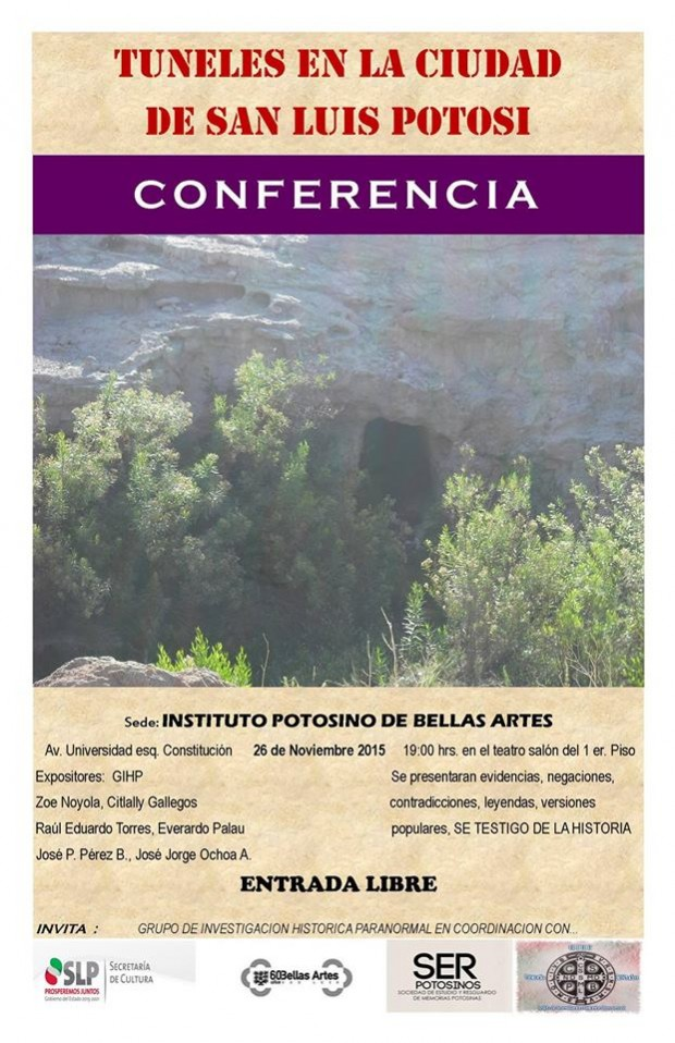 """Conferencia """"Túneles en la Ciudad de San Luis Potosí"""" @ Instituto Potosino de Bellas Artes"""